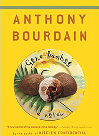 10 Best Anthony Bourdain Books To Cook Up A Storm